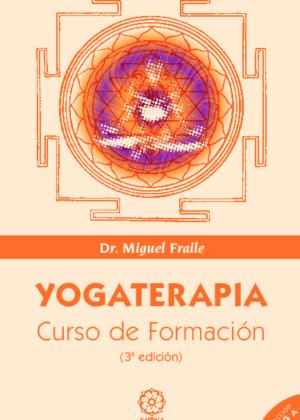 Yogaterapia. Manual de formación