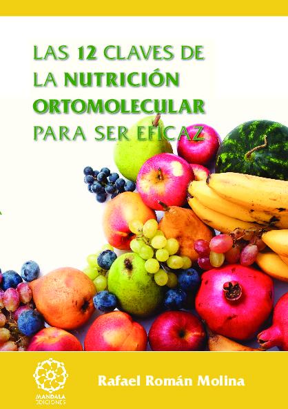 Las 12 claves de la nutrición ortomolecular para ser eficaz