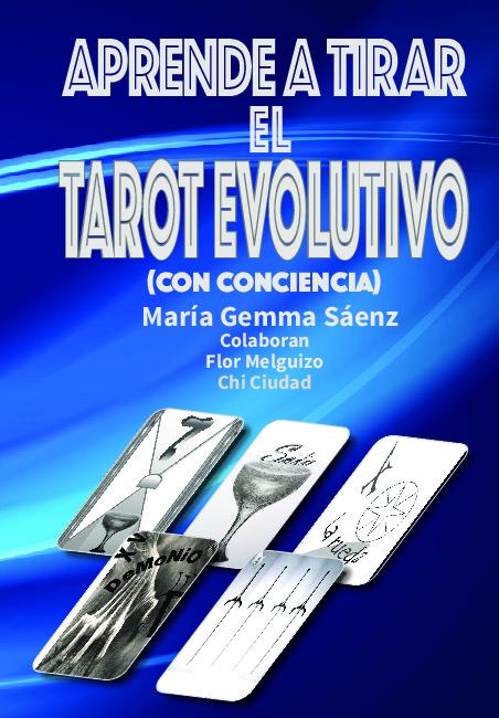 Aprende a tirar el Tarot evolutivo