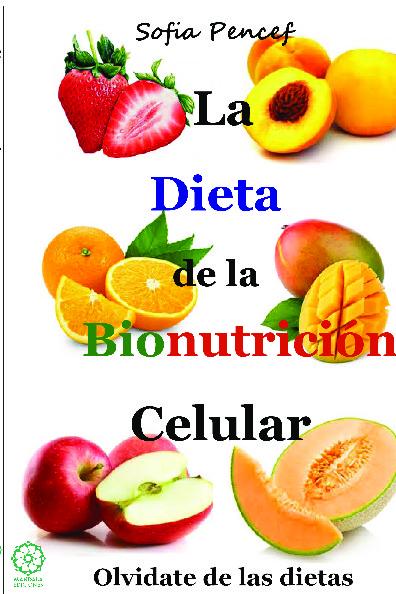 La dieta de la bionutrición celular