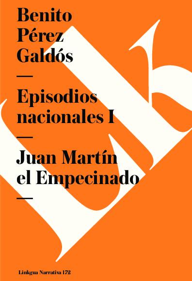 Episodios nacionales I. Juan Martín el Empecinado