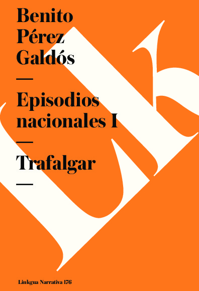 Episodios nacionales I. Trafalgar