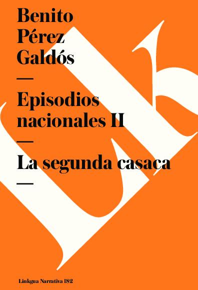 Episodios nacionales II. La segunda casaca