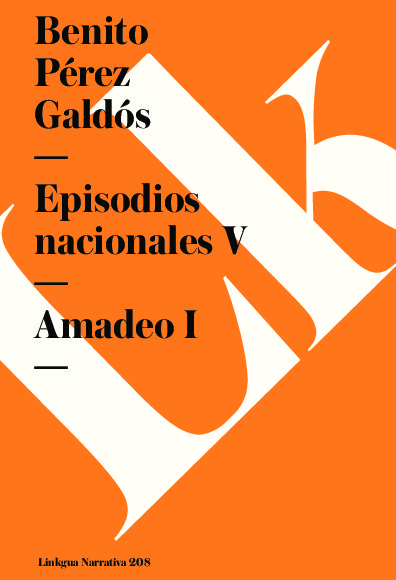Episodios nacionales V. Amadeo I
