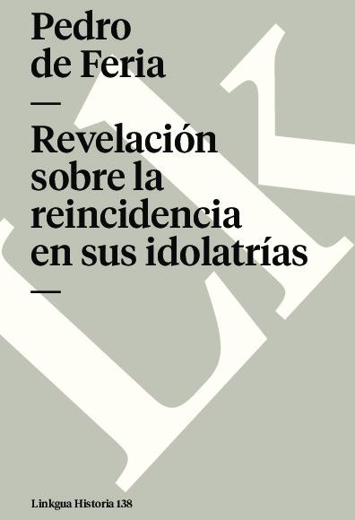 Revelación sobre la reincidencia en sus idolatrías