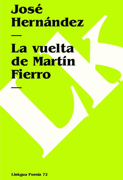 La vuelta de Martín Fierro