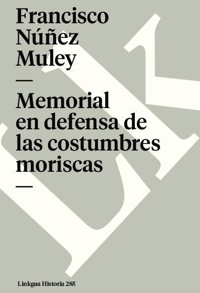 Memorial en defensa de las costumbres moriscas