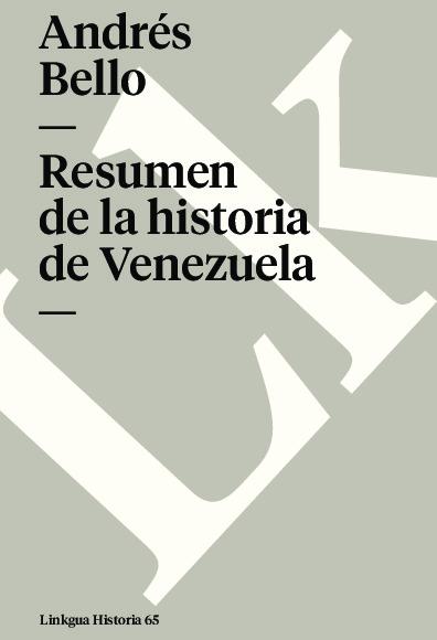 Resumen de la historia de Venezuela