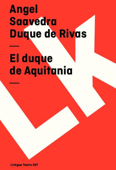 El duque de Aquitania