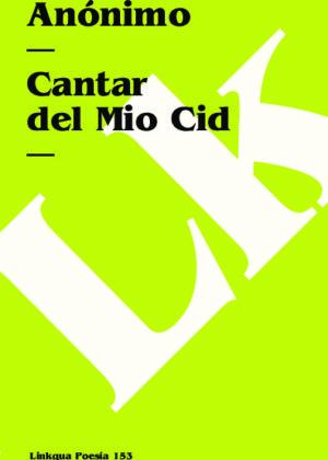 Cantar del Mio Cid. Texto antiguo