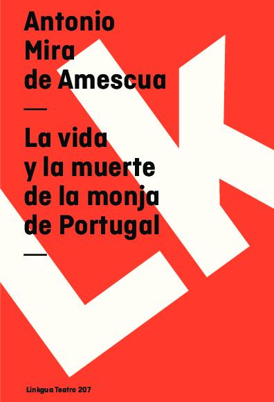 La vida y la muerte de la monja de Portugal