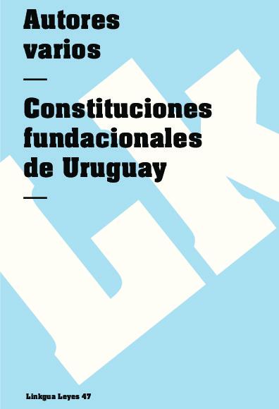 Constituciones fundacionales de Uruguay