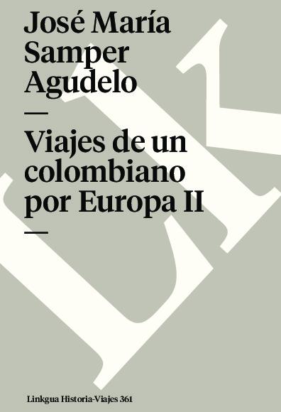Viajes de un colombiano por Europa II