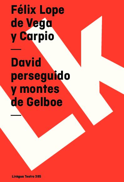 David perseguido y montes de Gelboe