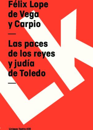Las paces de los reyes y judía de Toledo