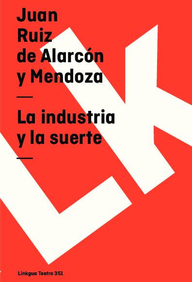La industria y la suerte