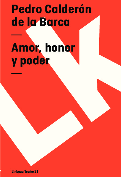 Amor, honor y poder