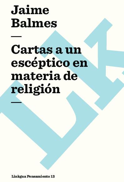 Cartas a un escéptico en materia de religión
