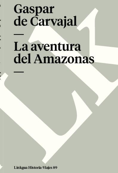 La aventura del Amazonas