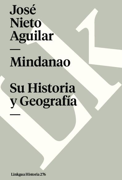 Mindanao. Su Historia y Geografía