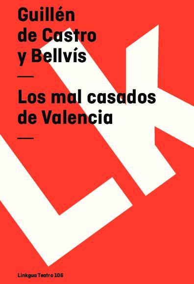 Los mal casados de Valencia