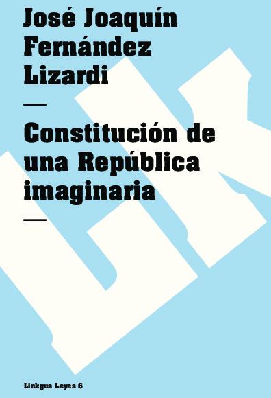 Constitución de una República imaginaria