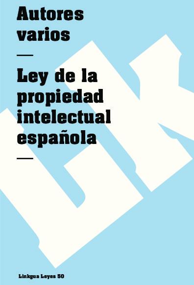 Ley de la propiedad intelectual española
