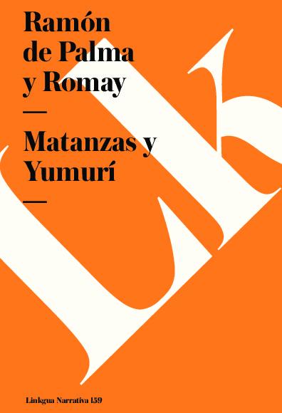 Matanzas y Yumurí
