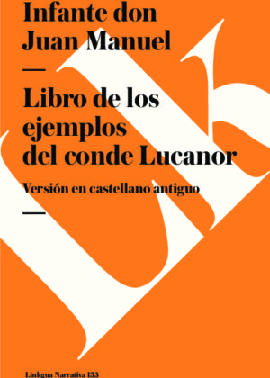Libro de los ejemplos del conde Lucano. Texto en castellano antiguo