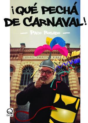 Que pecha de carnaval