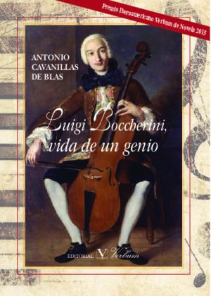 Luigi Boccherini, vida de un genio. Premio Iberoamericano Verbum de Novela 2015