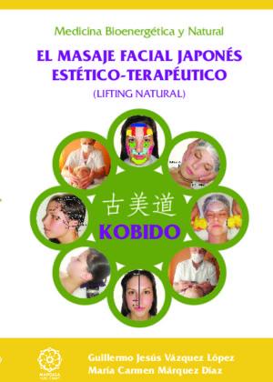 KOBIDO MASAJE FACIAL JAPONES ESTETICO-TERAPEUTICO