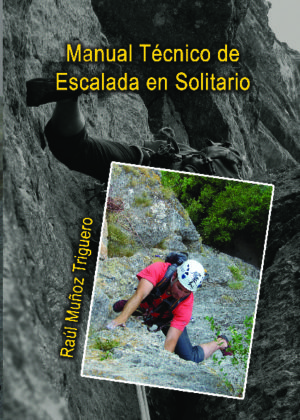 Manual técnico de escalada en solitario