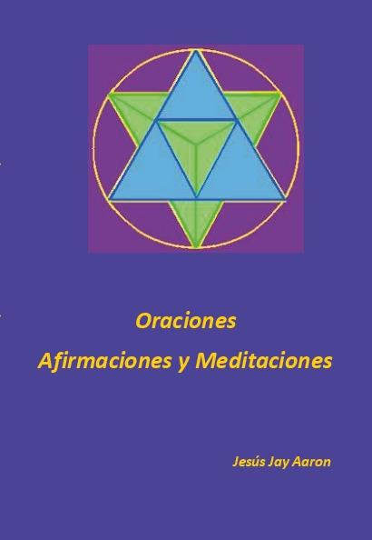 Oraciones afirmaciones y meditaciones