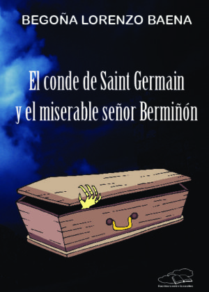 El conde de Saint Germain y el miserable señor Bermiñón