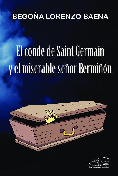 El conde de Saint Germain y el miserable señor Bermiñón