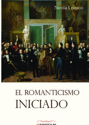 El Romanticismo Iniciado