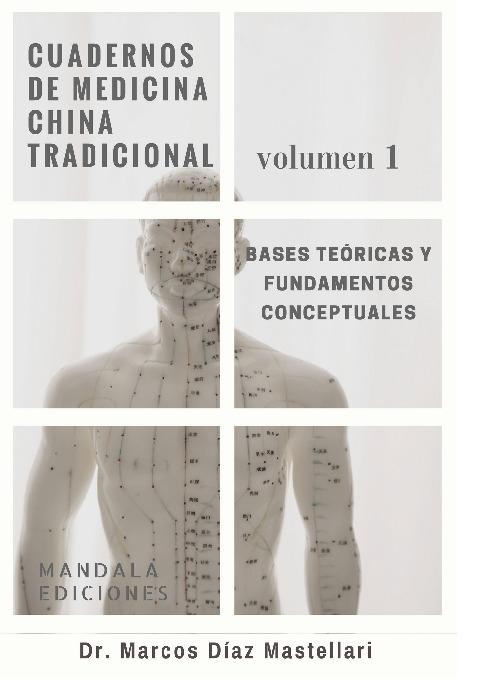 Cuadernos de medicina china occidental