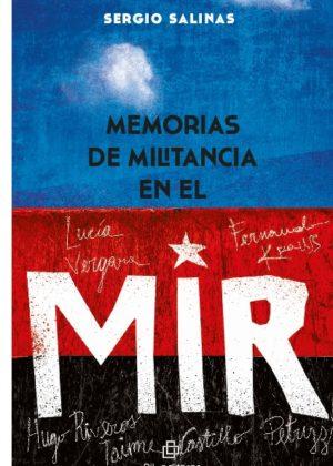 Memorias de militancia en el MIR