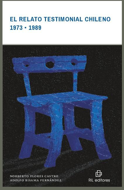 El relato testimonial chileno 1973-1989
