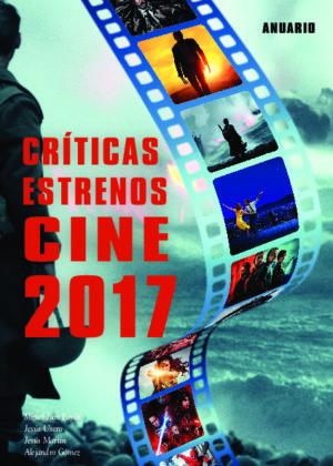 Críticas Estrenos Cine 2017