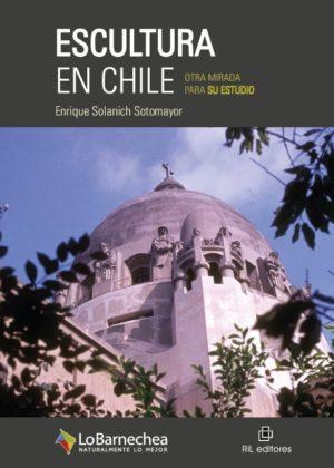 Escultura en Chile: otra mirada para su estudio