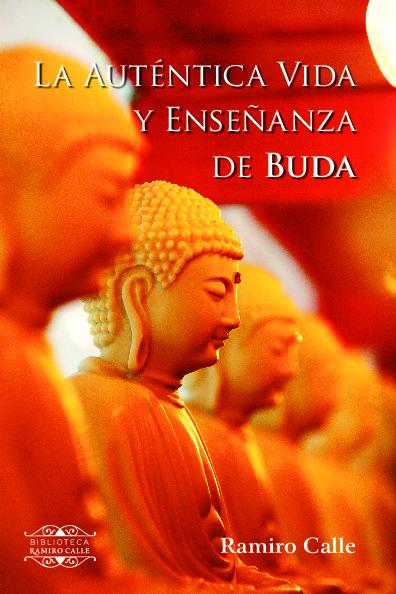 La auténtica vida y enseñanza de Buda