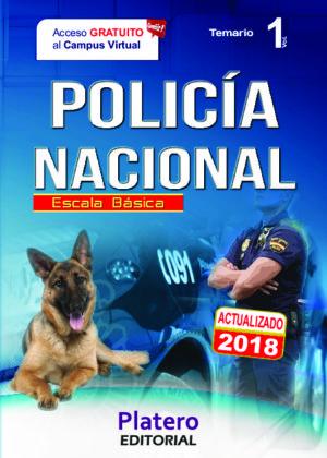 Policía Nacional Escala Básica Temario vol. 1