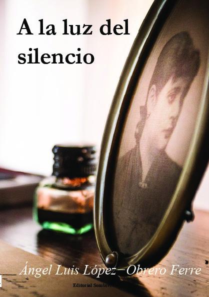 A la luz del silencio