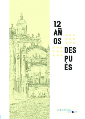 12 AÑOS DESPUÉS