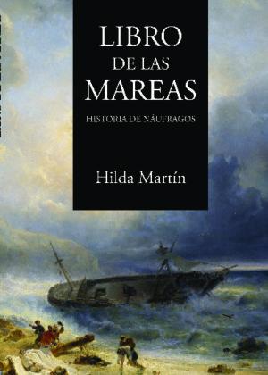 Libro de las mareas. Historia de náufragos