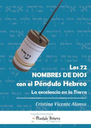 Los 72 nombres de Dios con el Péndulo Hebreo