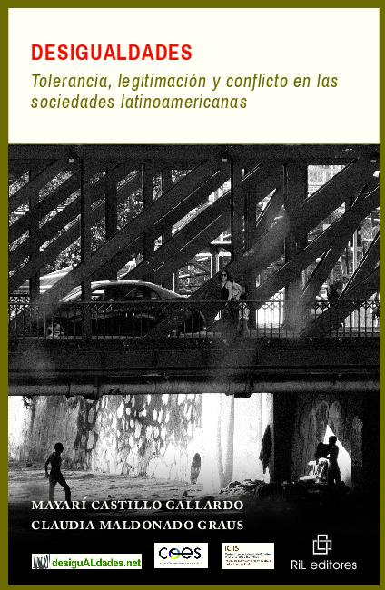 Desigualdades: tolerancia, legitimación y conflicto en las sociedades latinoamericanas