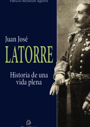 Juan José Latorre. Historia de una vida plena